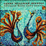 >Gerry Mulligan / Reunion with Chet Baker