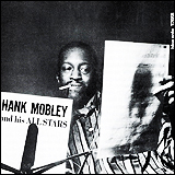 Hank Mobley / Hank Mobley And His All Stars