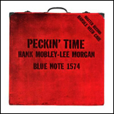 Hank Mobley and Lee Morgan / Peckin' Time