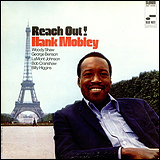 Hank Mobley / Reach Out!
