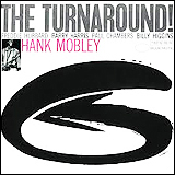 Hank Mobley / The Turnaround
