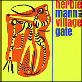 Herbie Mann / Village Gate