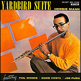 Herbie Mann / Yardbird Suite