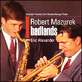 Robert Mazurek / Badlands