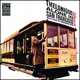 Thelonious Monk / Thelonious Monk IN San Francisco