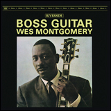 Wes Montgomery / Boss Guitar