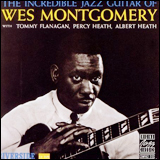 Wes Montgomery / The Incredible Jazz Guitar of Wes Montgomery