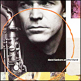 David Sanborn / Another Hand