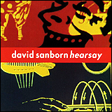 David Sanborn / Hearsay