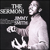 Jimmy Smith / The Sermon The Complete Jimmy Smith's Super Jam Volume Two