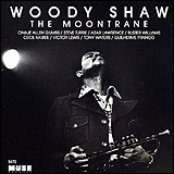 Woody Shaw / The Moontrane