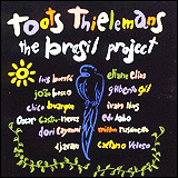 Toots Thielemans / The Brasil Project