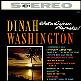 Dinah Washington / What A Diff'rence A Day Makes!