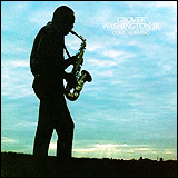 Grover Washington, Jr. / Come Morning