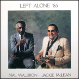(Mal Waldron) Jackie McLean / Left Alone '86