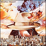 Weather Report / Heavy Weather