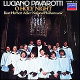 Luciano Pavarotti / O Holy Night