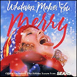 Whatever Makes You Merry