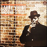 Larry Young / Groove Street
